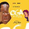 Dprince Ft Don Jazzy - Oga Titus