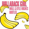 Gwen Stefani - Hollaback Girl (DJ Wall And Kyle Hughes Bootleg)