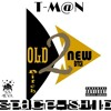 New Single By T M N_old Bitch New Bitch Prod By Me The Lingo Kid Aka T M N Mp3