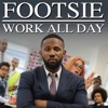 Footsie - Work All Day[Cotti Remix Free Download]