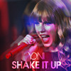 Shake It Up! (Yonis Taylor Swift Bootleg)