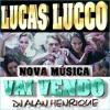 Lucas Lucco - Vai Vendo (Dj Alan Henrique 2015)