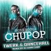 Zion Y Lennox - Chupop TWERK DANCEHALL Remix 100bpm By DJ Juan Cuba (bpm - Edits)