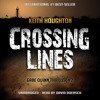 Crossing Lines - Gabe Quinn Thriller, Book 2 - Preview