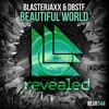 Blasterjaxx & DBSTF - Beautiful World [Preview] [OUT NOW]