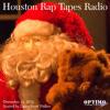Houston Rap Tapes Radio (12-24-14)