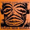 Future Sound Of London - Papua New Guinea (Fasma Remix)