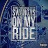 Revenue & Lucky Luciano - Swangas On My Ride (Feat. Lil Flip)