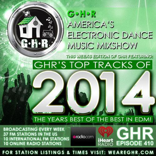 GHR - Ghetto House Radio - Top Tracks of 2014 - Show 410 by