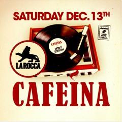 Cafeina La Rocca (13/12/14)