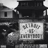 Detroit Vs. Everybody Instrumental