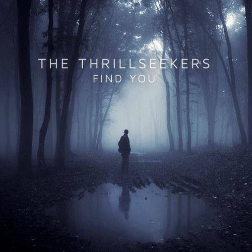 The Thrillseekers - Find You (Paul Gibson Remix) [FREE DOWNLOAD]