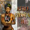 Afro Fiesta II [2k15 African Mixtape (Ft. DJ Emajor)]