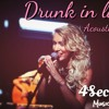 Drunk In Love (Beyonce cover) 4Secrets music band