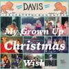 Davis Mallory - Grown Up Christmas Wish (Childhood Recording