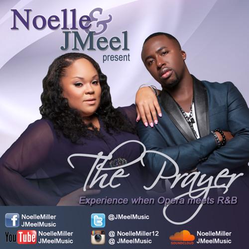 The Prayer(Cover)Noelle & JMeel