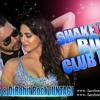 MIKA SINGH FT LIL JON ( SHAKE THAT BOOTY ) - DJ SHWANSO & DJ ROHIT ROCK REMIX (UTG)