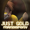 """Just Gold"" - FNaF Song by MandoPony"