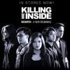 Killing Me Inside - Let It Go