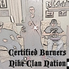 Certified Burners - The Nation