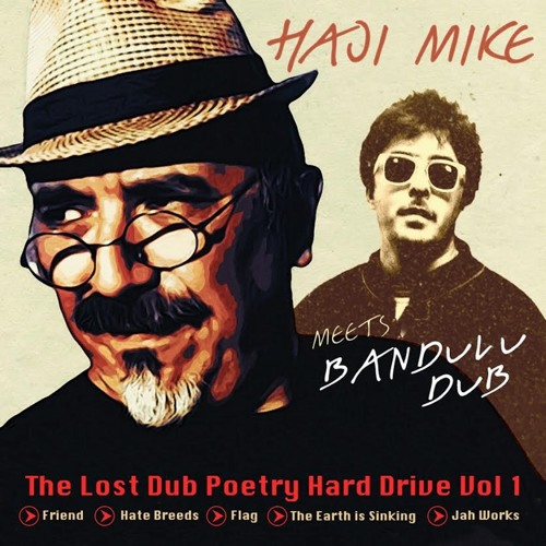 Haji Mike meets Bandulu Dub - The Lost Dub Poetry Hard Drive Vol 1 (Promo)