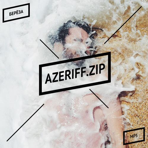 Azeriff X 6 day of august X Maksim - Otpuskayu i v Nebo