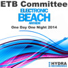 ETB Committee - One Day One Night 2014 (Electronic Beach Anthem)