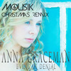 Anna Graceman - Living In Denial (Mousik Christmas Radio Remix)
