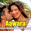 Aawara (Alone) - Altamash Faridi ,saim bhutt