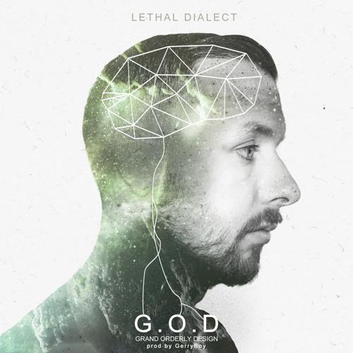 G.O.D. (Grand Orderly Design [prod. by Gerryboy]
