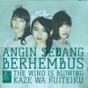 Kaze wa Fuiteiru / Angin Sedang Berhembus (Jawa Version)