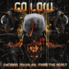 Excision, Downlink, Mark The Beast - Go Low (FREE DOWNLOAD!)