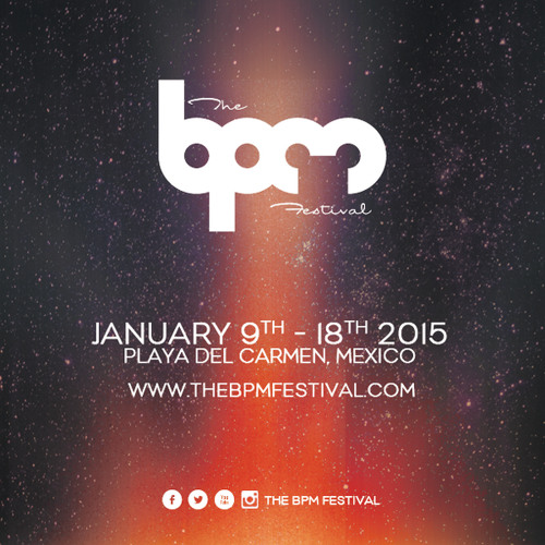 The BPM Festival 2015 - Podcast by Adriatique