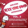 13 - ROCK STAR SANTA Vol. 2 - La Intensa Busqueda - En Esta Navidad