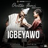 Oritse Femi – Igbeyawo
