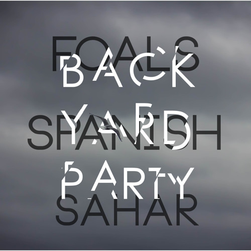 Lagu Foals Spanish Shara Remix By Backyard Party Mp3