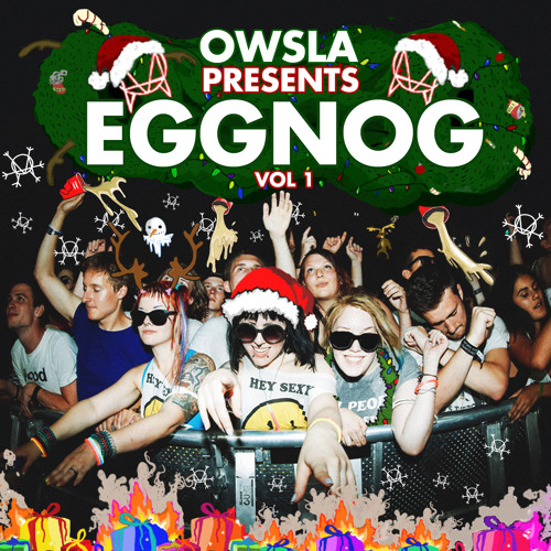OWSLA presents EGGNOG Vol. 1 (Mixed by Etnik)