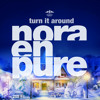 Nora En Pure - Turn It Around (Original Mix) FREE DOWNLOAD