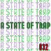 A State Of Trap - Episode 32