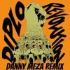 Diplo - Revolution (Danny Meza Remix)