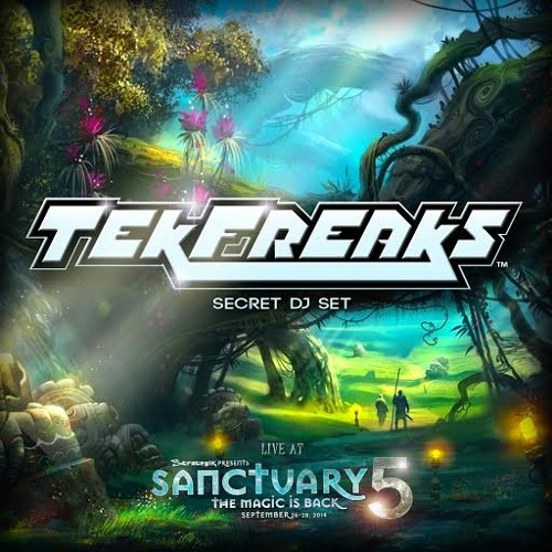 Sanctuary 5 - TekFreaks Secret DJ Set 2014