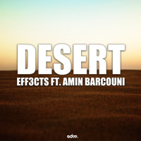 Eff3cts - Desert ft. Armin Barcouni