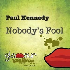 Nobody's Fool (Matao Remix) by Paul Kennedy