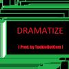 Dramatize Beat ( Prod. By TookieDotCom )