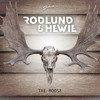 Rodlund & Hewie - The Moose
