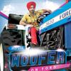 Jassi Sohal - Woofer On Ford