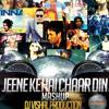 Jeene Ke Hai Chaar Din [DJ VISHAL PRODUCTION] 2014 Mashup
