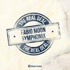 Fabio, Moon & Symphonix - The Real Deal