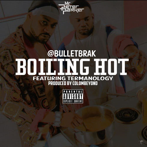 Boiling Hot Ft Termanology (via Mr Peter Parker)