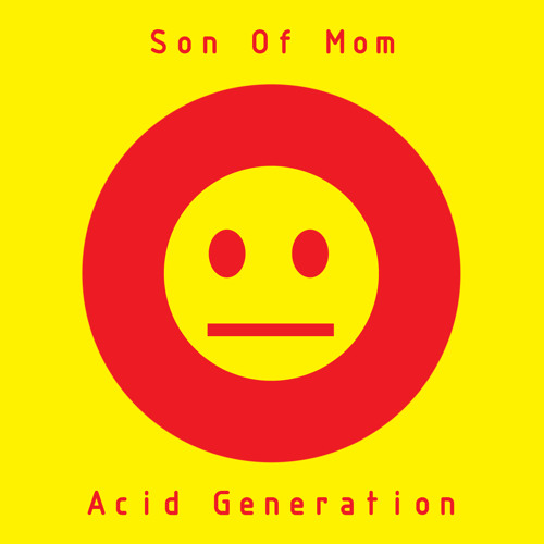 Son Of Mom - Mi Ka Do
